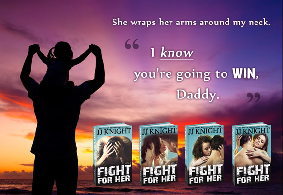 Fight for Her by JJ Knight